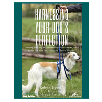 Harnessing Your Dog's Perfection book by Robyn Hood and Mandy Pretty