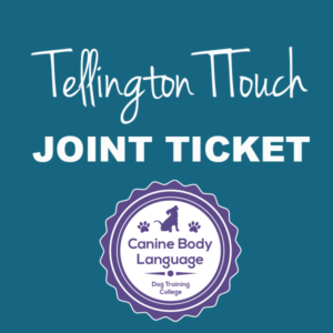 Canine Body Language and Tellington TTouch® Joint Tickets